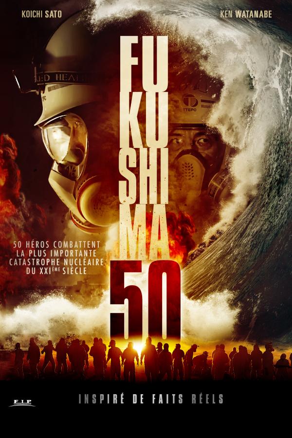 FUKUSHIMA50_affiche-FIPFILMS
